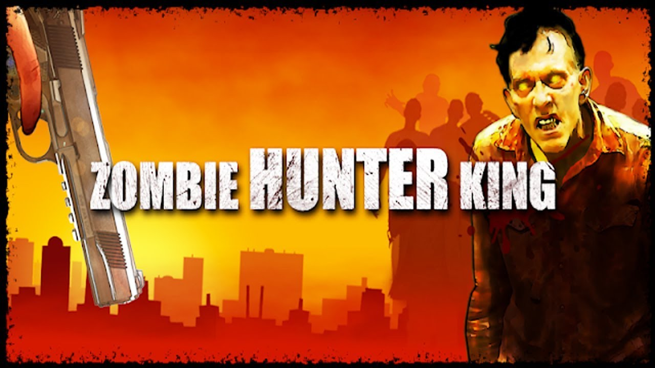 zombie hunter king