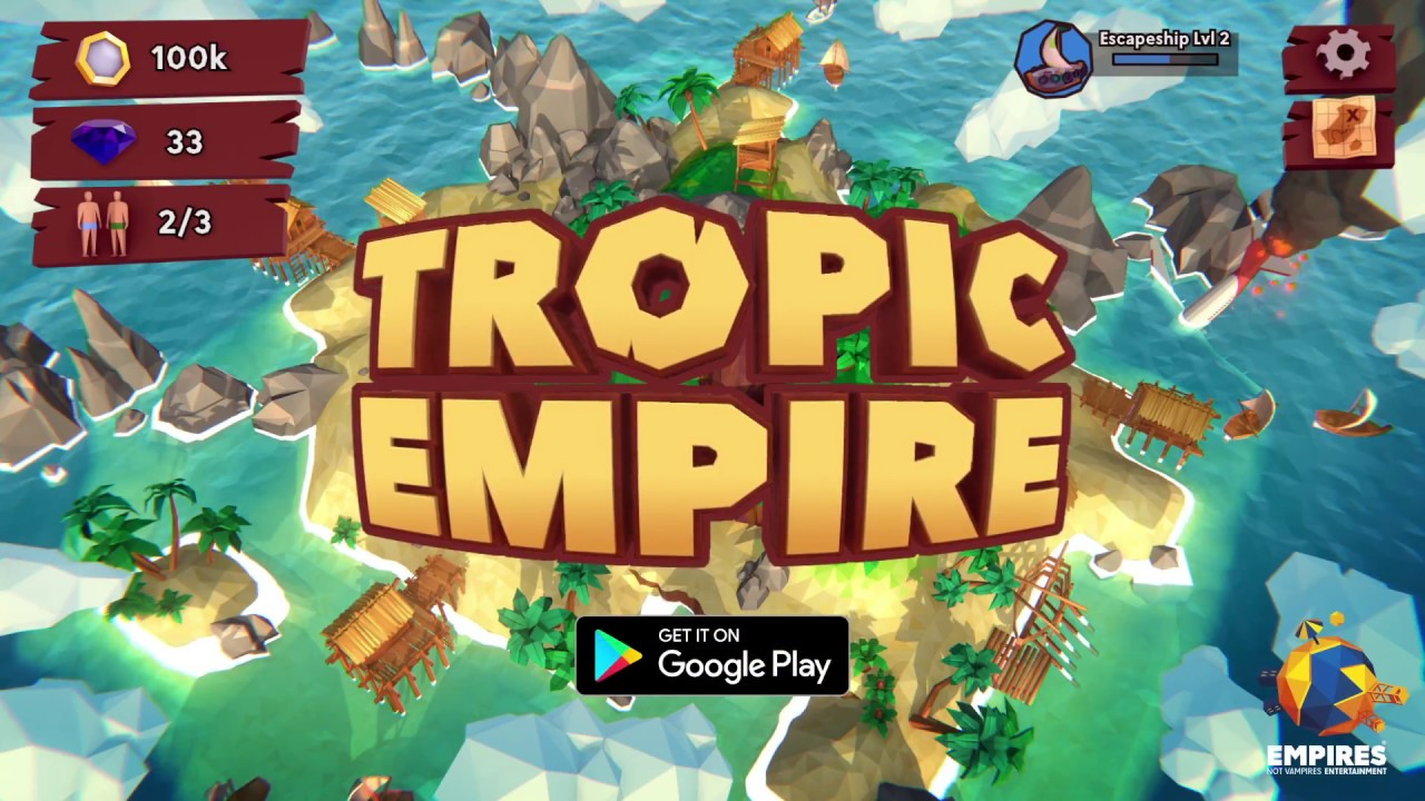 tropic empire idle builder adventure
